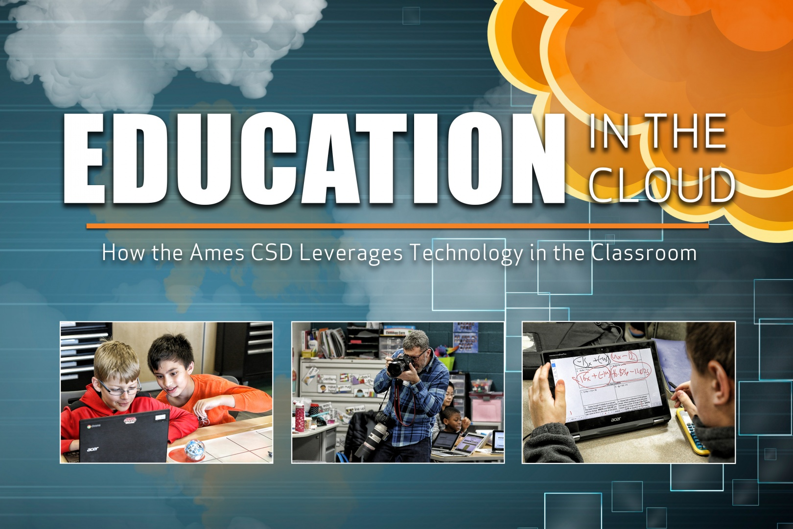 Education in the Cloud - Ames Community School District