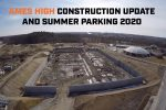 Ames High Construction Update Parking 2020