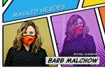 Masked Hero Barb Malchow