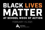 Black Lives Matter at School Week of Action (February 1-5, 2021) - Ames Community School District