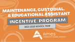 Maintenance, Custodial, and Educational Assistant Incentive Program